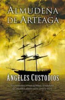 Descargando libros gratis para encender fuego ANGELES CUSTODIOS PDB MOBI 9788498724875 (Spanish Edition) de ALMUDENA DE ARTEAGA