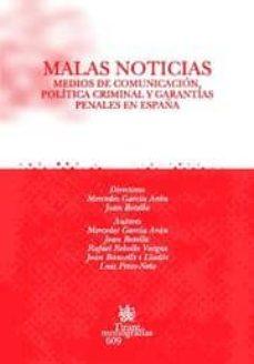 Descargar MALAS NOTICIAS: MEDIOS DE COMUNICACION, POLITICA CRIMINAL Y GARAN TIAS PENALES EN ESPAÃ'A gratis pdf - leer online
