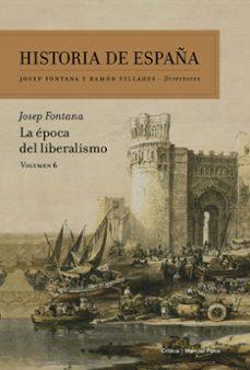 Permacultivo.es Historia De España (Vol. Vi): La Epoca Del Liberalismo Image