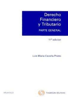 Titantitan.mx Derecho Financiero Y Tributario. Parte General (11ª Edición) Image