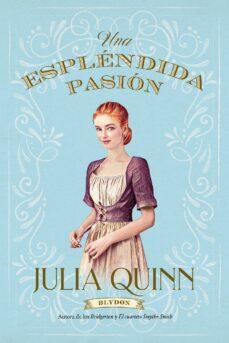 espléndida pasión (ebook)-julia quinn-9788499440675