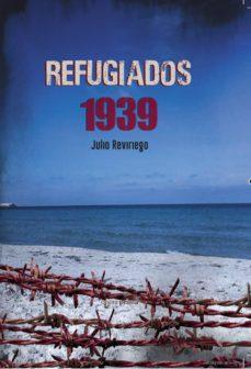 Descargas de libros electrónicos gratis en google REFUGIADOS 1939
