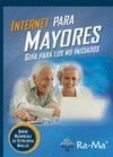internet para mayores: guía para los no iniciados-david rodriguez de sepulveda-9788499645575