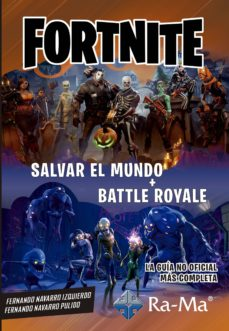 fortnite: salvar el mundo + battle royale-fernando navarro izquierdo-fernando navarro pulido-9788499647975