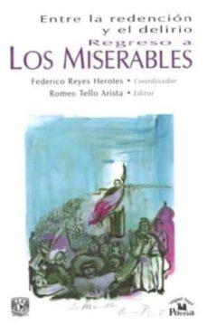 Encuentroelemadrid.es Entre La Redencion Y El Delirio: Regreso A Los Miserables Image