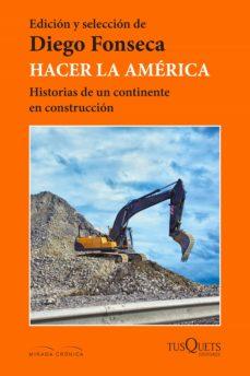 hacer la américa (ebook)-diego alejandro fonseca-9789876704175
