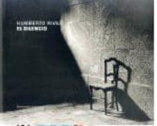 el silencio (humberto rivas)-humberto rivas-9789879395875