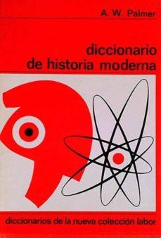 Padella.mx Diccionario De Historia Moderna Image