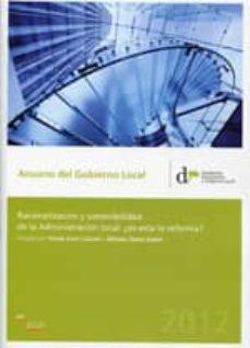 ANUARIO DEL GOBIERNO LOCAL 2012: RACIONALIZACION Y SOSTENIBILIDAD DE LA ADMINISTRACION LOCAL: ¿ES ESTA LA REFORMA? - TOMAS FONT I LLOVET   Triangledh.org
