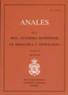 Inmaswan.es Anales Vol. Ix (2005-2006): De La Real Academia Matritense De Heraldica Y Genealogia Image