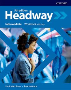 Descargar HEADWAY INTERMEDIATE WORKBOOK WITH KEY gratis pdf - leer online