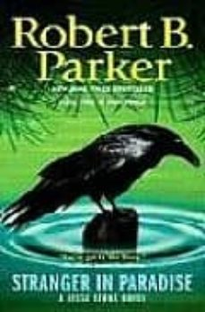 Ebooks para descargar gratis STRANGER IN PARADISE 9780425226285 ePub FB2 DJVU de ROBERT B. PARKER (Spanish Edition)