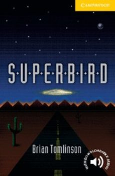 Descargar ebooks epub format gratis SUPERBIRD: LEVEL 2 PDF de BRIAN TOMLINSON