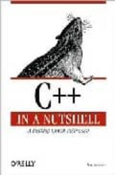 Descargar C++ IN A NUTSHELL: A LANGUAGE & LIBRARY REFERENCE gratis pdf - leer online