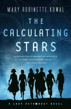 Descargar libros de texto en línea THE CALCULATING STARS: A LADY ASTRONAUT NOVEL iBook de MARY ROBINETTE KOWAL 9780765378385