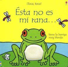 Noticiastoday.es Esta No Es Mi Rana !Toca, Toca! Image