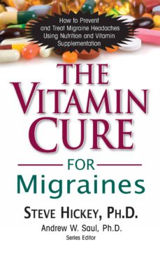 the vitamin cure for migraines (ebook)-steve hickey-9781591203285