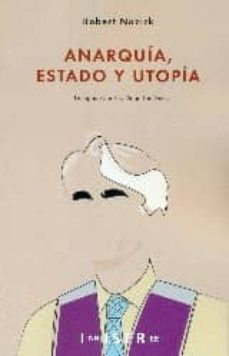 anarquia, estado y utopia-robert nozick-9781909870185