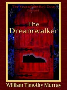 the dreamwalker (ebook)-william timothy murray-9781944320485