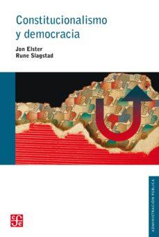 constitucionalismo y democracia (ebook)-rune slagstad-jon elster-9786071611185
