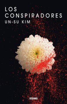 los conspiradores (ebook)-un-su kim-9786075279985