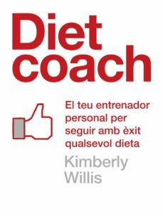 diet coach (edició en català) (ebook)-kimberly willis-9788401388385