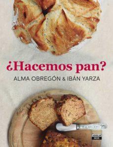 ¿hacemos pan?-alma obregon-iban yarza-9788403500785