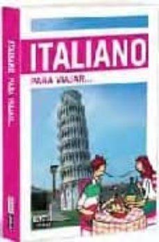 italiano para viajar (idiomas para viajar)-9788403509085