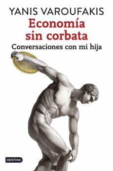 economía sin corbata (ebook)-yanis varoufakis-9788408142485