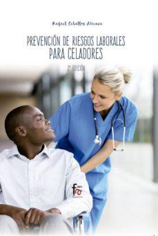 Libros descargables completos PREVENCION DE RIESGOS LABORALES PARA CELADORES (2ª ED.) en español