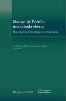 Followusmedia.es Manuel De Pedrolo, Una Mirada Oberta. Noves Perspectives Crítique S I Didàctiques Image