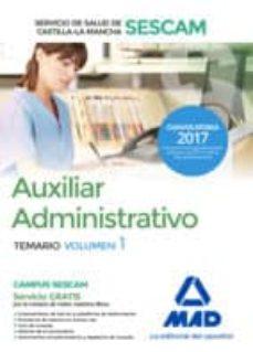 auxiliar administrativo del servicio de salud de castilla-la mancha (sescam). temario volumen 1-9788414204085