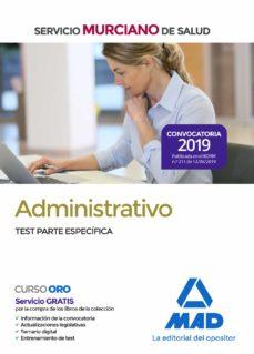 Ebooks descargar rapidshare ADMINISTRATIVO DEL SERVICIO MURCIANO DE SALUD. TEST PARTE ESPECIFICA 9788414232385