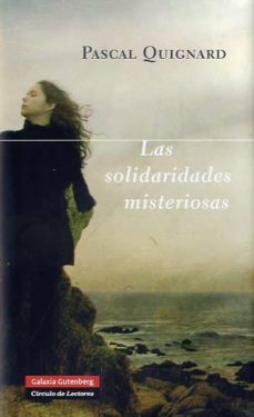 Los mejores foros para descargar libros. LAS SOLIDARIDADES MISTERIOSAS en español 9788415472285