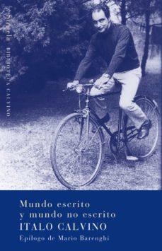 mundo escrito y mundo no escrito (ebook)-italo calvino-9788415723585