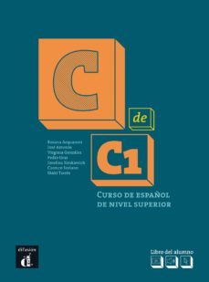 Ebooks de audio descargables gratis C DE C1 LIBRO DEL ALUMNO C1: CURSO DE ESPAÑOL DE NIVEL SUPERIOR de  in Spanish