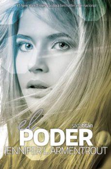 Descargar ebooks ipad uk EL PODER (TITAN 2) de JENNIFER L. ARMENTROUT en español MOBI FB2 PDB