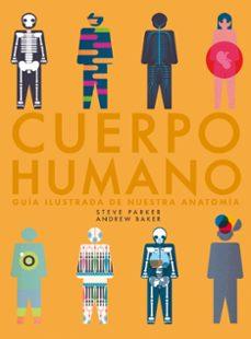 Ebooks gratuitos con descarga de audio (PE) CUERPO HUMANO: GUIA ILUSTRADA DE NUESTRA ANATOMIA 9788416489985 FB2 MOBI ePub de STEVE PARKER