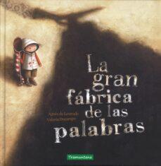 Descargar LA GRAN FABRICA DE LAS PALABRAS gratis pdf - leer online