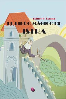 Milanostoriadiunarinascita.it El Libro Mágico De Istra Image