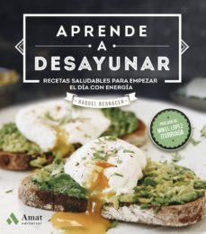 aprende a desayunar (ebook)-raquel bernacer martinez-9788417208585