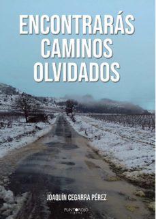 ENCONTRARÁS CAMINOS OLVIDADOS