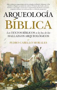 arqueologia biblica-pedro cabello morales-9788417797485