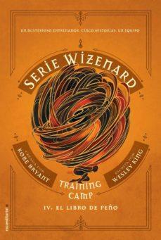 Carreracentenariometro.es Training Camp: El Libro De Peño (Serie Wizenard. Libro Iv) Image