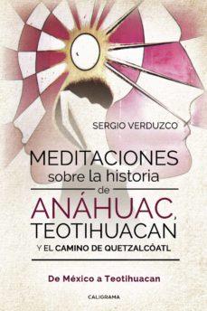 Inmaswan.es (I.b.d.) Meditaciones Sobre La Historia De Anáhuac, Teotihuacan Y El Camino De Quetzalcóatl Image