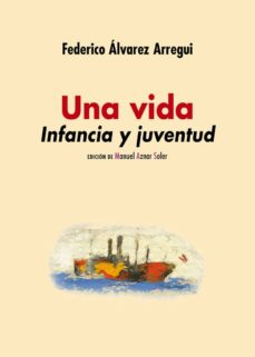 Ebook descargar italiano gratis UNA VIDA. INFANCIA Y JUVENTUD in Spanish