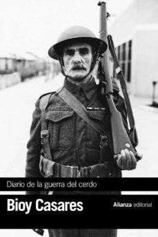 Los mejores libros de epub gratis para descargar DIARIO DE LA GUERRA DEL CERDO 9788420687285