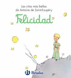 felicidad (el principito)-antoine de saint-exupery-9788421686485