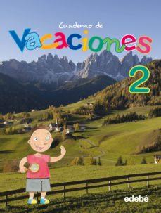 Lofficielhommes.es Pack Cuaderno Vacaciones 2 + Solucionario. Educacion Primaria 2º Image