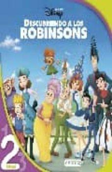 Encuentroelemadrid.es Descubriendo A Los Robinson. Lectura Nivel 2 (Leo Con Disney) Image